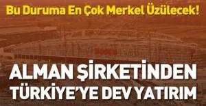 Alman Devinden Türkiye'ye Dev Yatırım!