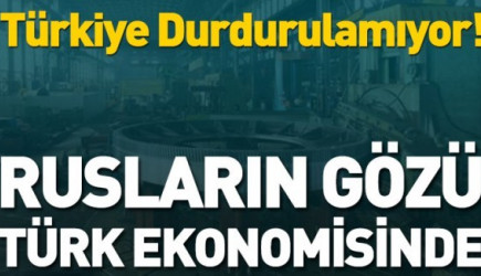 Rus Sanayisinin Gözü Türk Pazarında