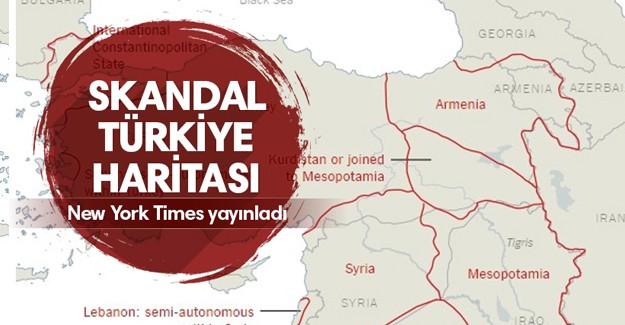 New York Times'tan Skandal Türkiye Haritası!