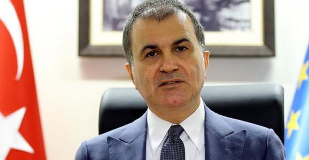 AB Bakanı Çelik: Avrupa'nın Yaptığı Büyük Ayıp!