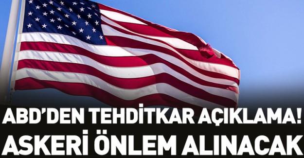 ABD'den Tehditkar Açıklama!