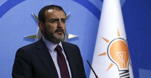 Ak Parti Sözcüsü: AK Parti İle MHP Arasında Bir Kriz Söz Konusu Değil