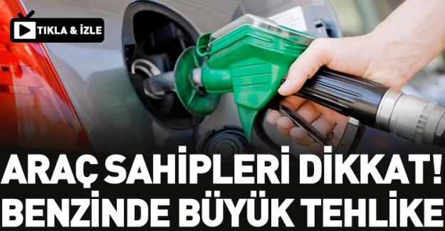 Benzinde Uygulanan Büyük Tehlike