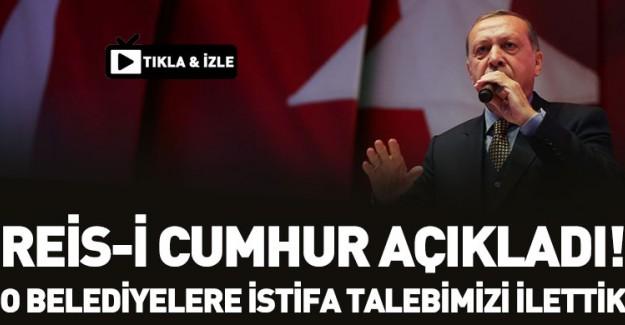 Cumhurbaşkanı Erdoğan: Balıkesir, Bursa ve Melih Bey'e İstifa Talebimiz İletildi