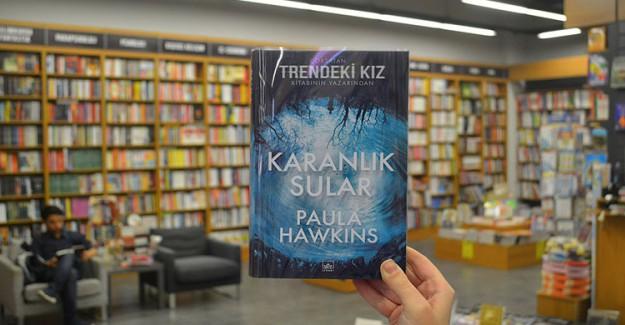 Hawkins'in Yeni Romanı 'Karanlık Sular' Raflarda Yerini Aldı
