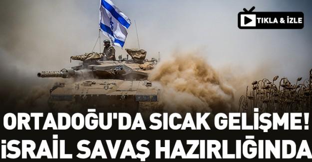 İsrail Ordusundan Büyük Hazırlık
