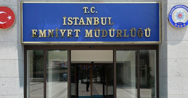 İstanbul Emniyeti'nde Yeni Atamalar!
