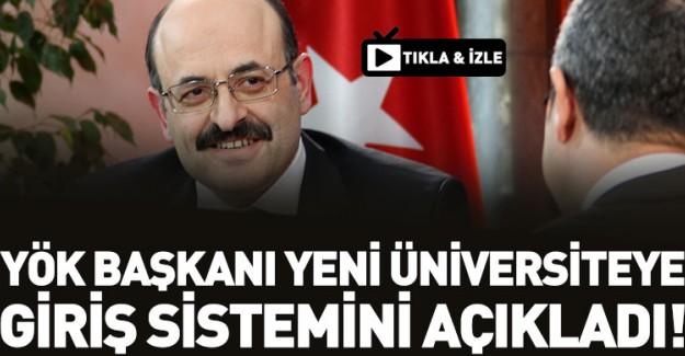 İşte Yeni Üniversiteye Giriş Sistemi!
