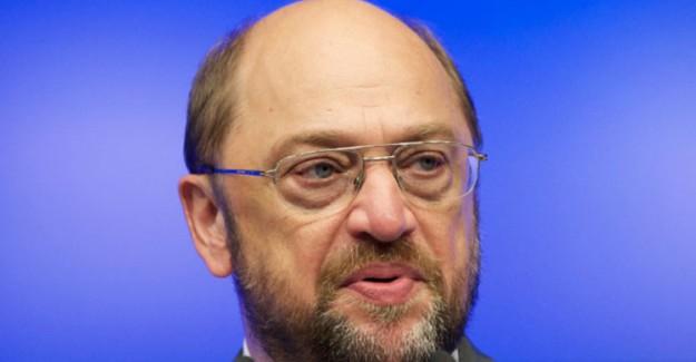 Martin Schulz'tan Küstah Türkiye Açıklaması!