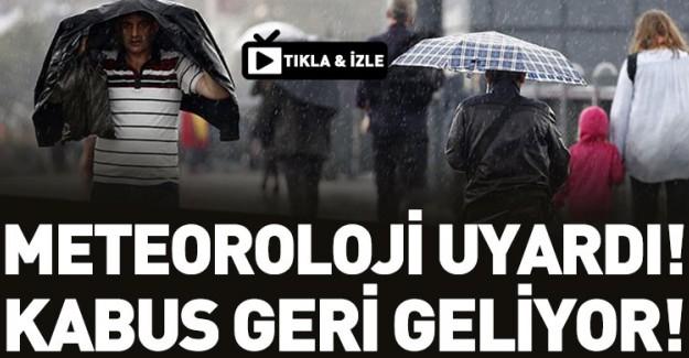 Meteoroloji Uyardı! Sağanak Yağış Geliyor!