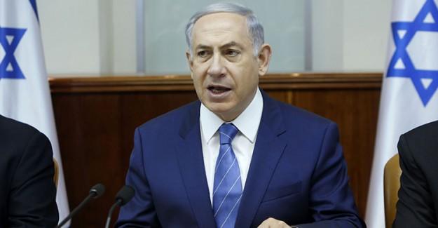 Netanyahu'dan Skandal Sözler!