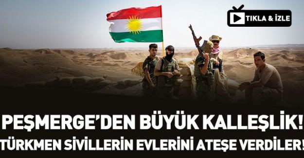 Peşmerge Türkmenlerin Evini Yakıyor!