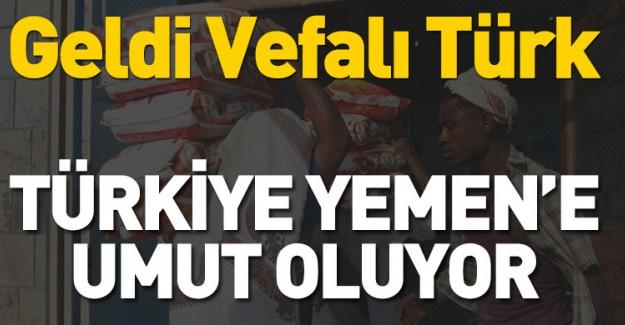 Türkiye Yemen'e 'Umut Ol'uyor!