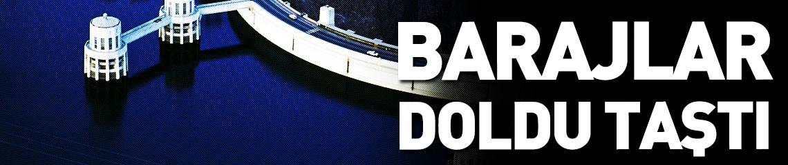 Büyükşehirlerin Barajları Doldu!