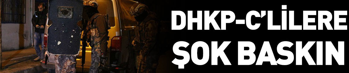DHKP-C'lilere Helikopterli Dev Baskın!