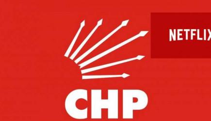 CHP İstanbul Netflix'e Düştü