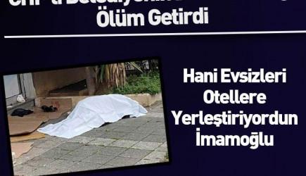 CHP'li Belediyenin Beceriksizliği Ölüm Getirdi