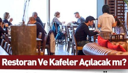 Restoran ve Kafelerin Açılması İçin 5 Maddelik Öneri