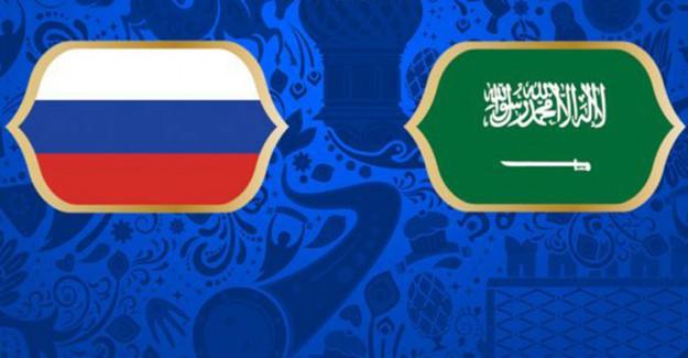2018 Dünya Kupası Rusya Suudi Arabistan Maçı Ne Zaman, Hangi Kanalda, Canlı İzle