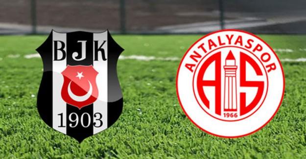 Antalyaspor - Beşiktaş Maçında Kadrolar Belli Oldu
