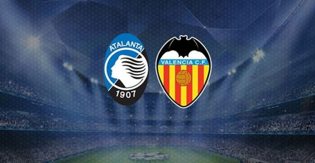 Atalanta, Valencia Maçı Ne Zaman Saat Kaçta Hangi Kanalda?