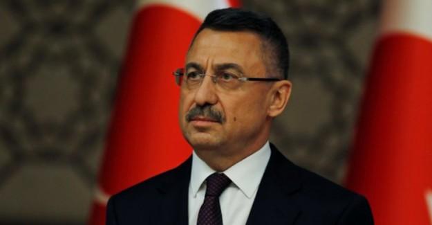 Cumhurbaşkanı Yardımcısı Fuat Oktay'dan Kritik Açıklama!