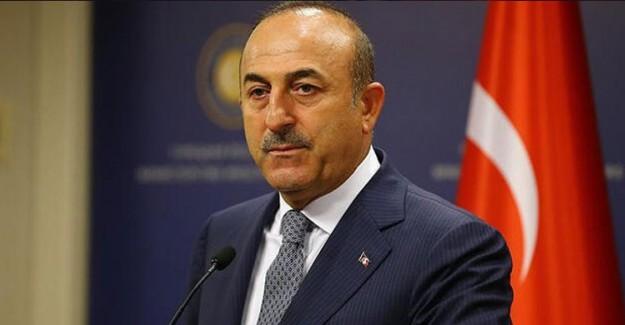 Dışişleri Bakanı Çavuşoğlu! Tüm Teröristleri Temizleyinceye Kadar Mücadelemizi Sürdüreceğiz