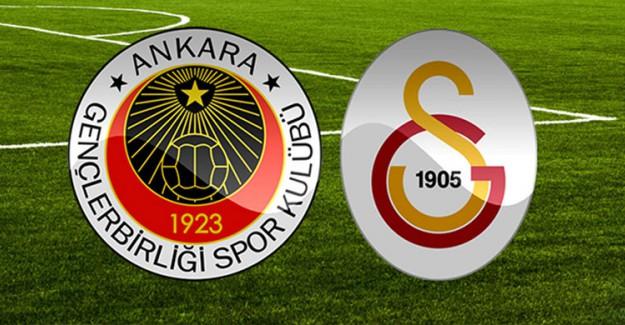 Galatasaray - Gençlerbirliği Karşılaşmasının İlk 11'leri Belli Oldu