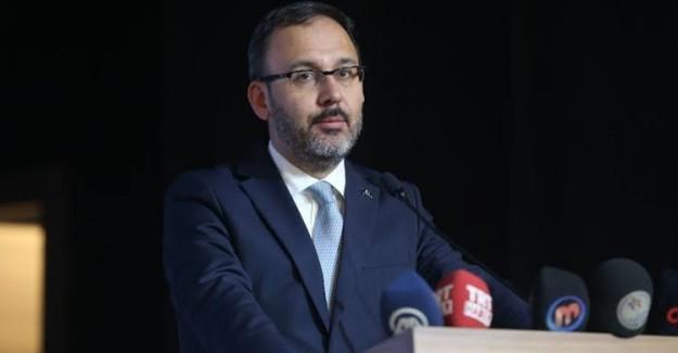 Gençlik ve Spor Bakanı Muharrem Kasapoğlu Açıklama Yaptı!