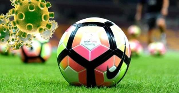 Koronavirüs Süper Lig'de Maç Erteletti