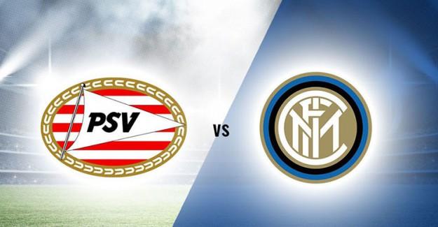 PSV-Inter Maçı Canlı İzle, Ne Zaman, Saat Kaçta?