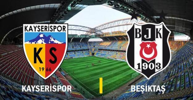 Spor Toto Süper Lig 24. Hafta: Beşiktaş - Kayserispor / Maç Önü