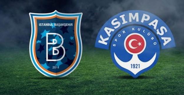 Süper Lig'in 17. Haftası M. Başakşehir Kasımpaşa