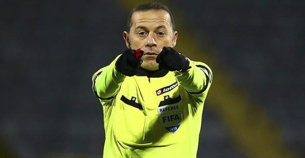 UEFA'dan Cüneyt Çakır'a Milli Mesai!