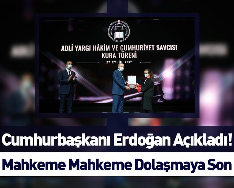 Cumhurbaşkanı Erdoğan: Adaletin Sistemini Güçlendireceğiz!