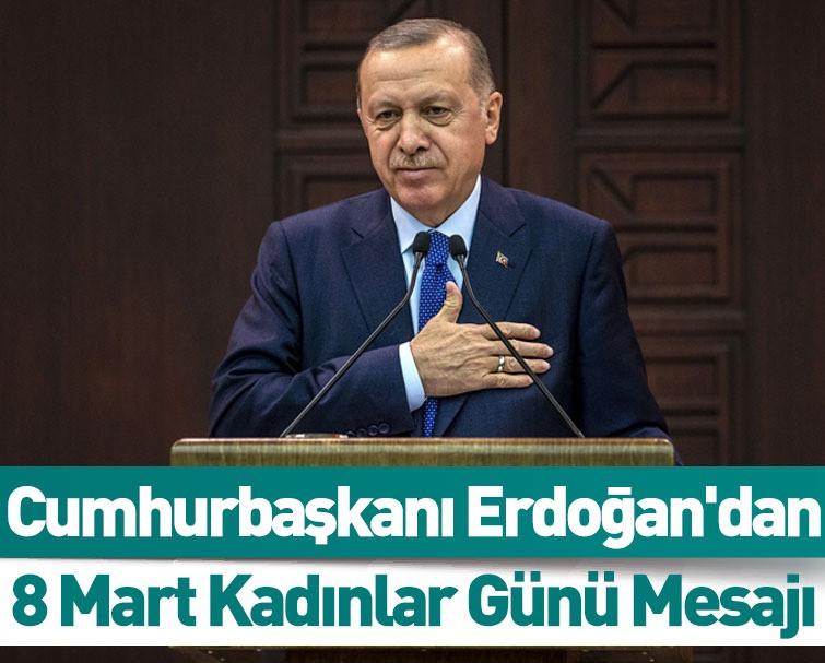 Cumhurbaşkanı Erdoğan'dan 8 Mart Kadınlar Günü Paylaşımı