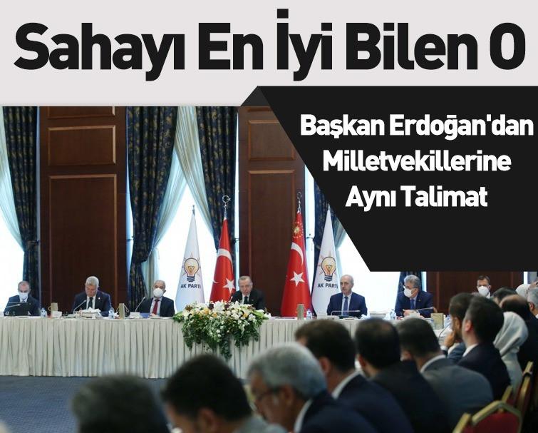 Cumhurbaşkanı Erdoğan'dan AK Parti Milletvekillerine Uyarı: Sahada Olacağız, Artık Masada Oturmak Yok