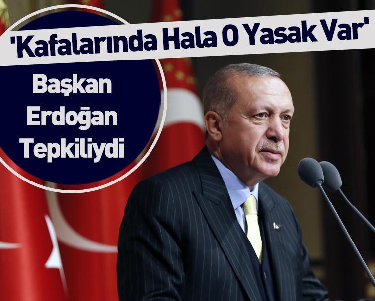 Cumhurbaşkanı Erdoğan'dan İYİ Parti'ye Başörtüsü Tepkisi: Kafalarında Hâlâ O Yasak Var