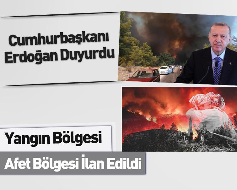 Cumhurbaşkanı Erdoğan'dan Son Dakika Paylaşımı: Yangın Bölgesi Afet Bölgesi İlan Edildi