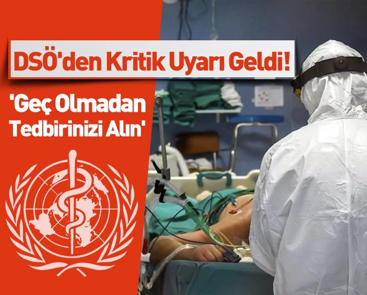 Dünya Sağlık Örgütü (WHO)'den Kritik Uyarı!