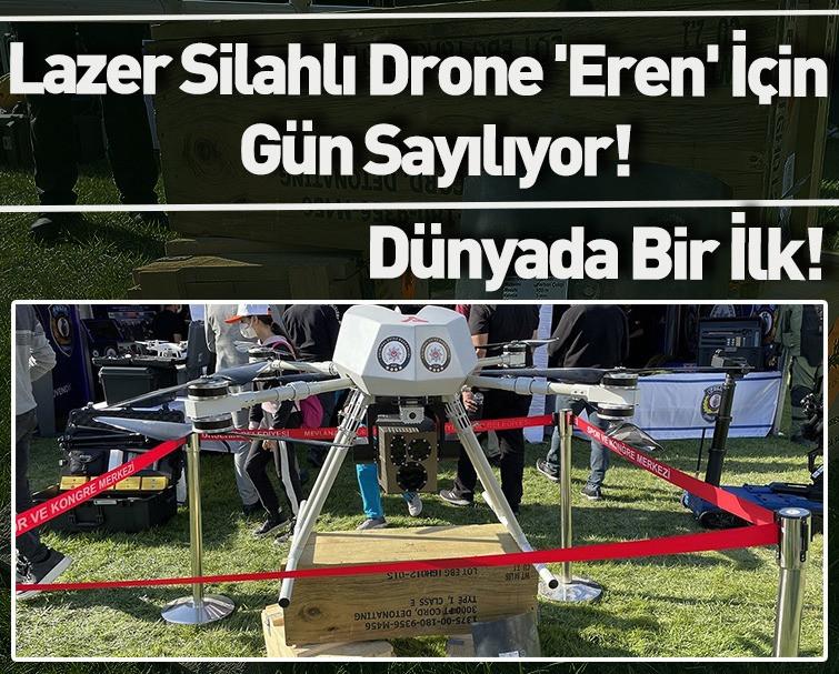 Dünyanın İlk Lazer Silahlı Drone Eren Tanıtıldı! 3 Bin Metreden Hedefi 12'den Vuruyor