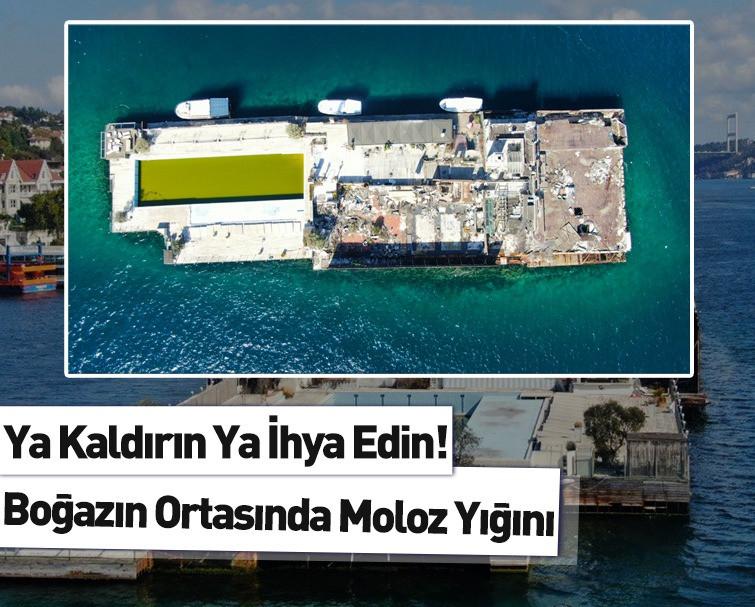 Galatasaray Adası Boğaz'ın Ortasında Moloz Yığını Olarak Kalmaya Devam Ediyor