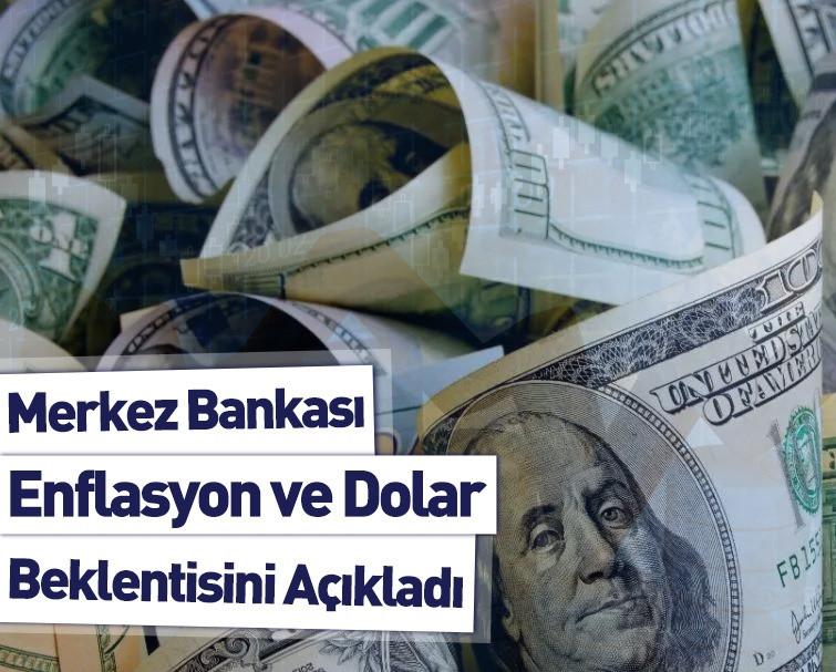 Merkez Bankası Enflasyon ve Dolar Beklentisini Açıkladı!