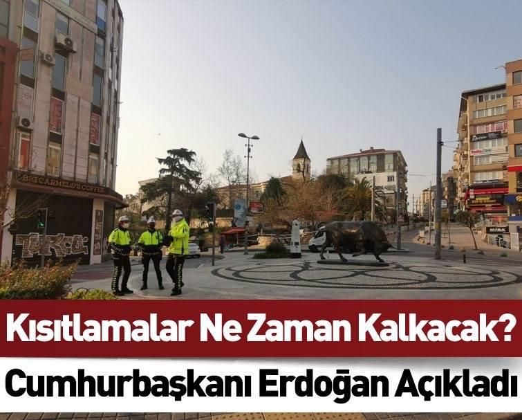 Cumhurbaşkanı Erdoğan'dan Kısıtlamaların Bitişine Yönelik Açıklama