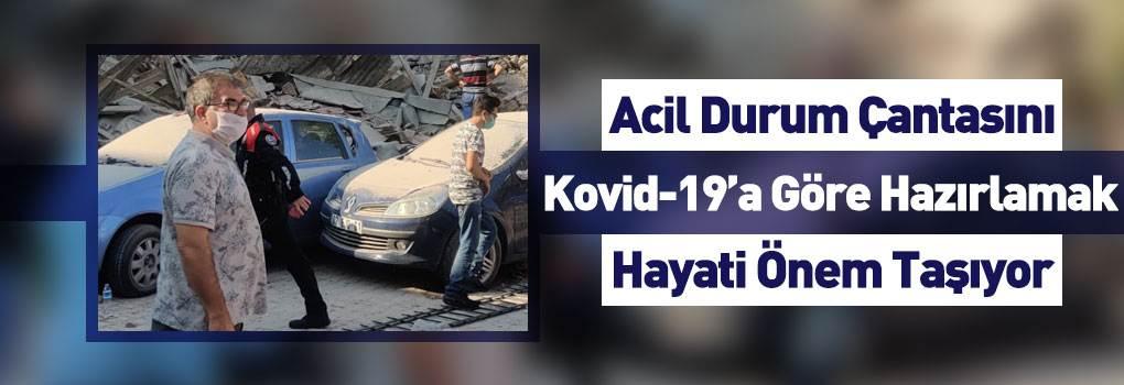 Deprem Çantasını Kovid-19'a Göre Düzenleyin