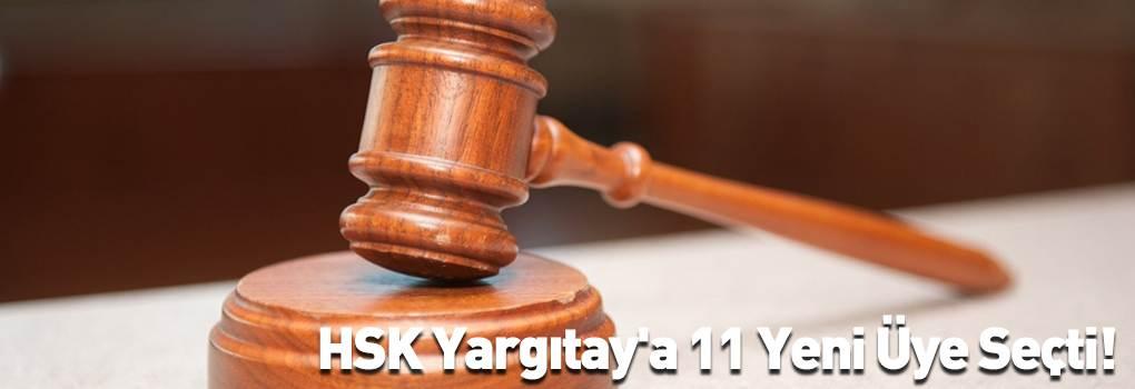HSK Yargıtay'a 11 Yeni Üye Seçti