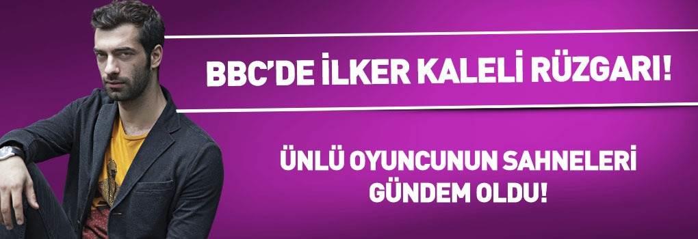 İlker Kaleli'nin BBC'deki Rolü Gündem Oldu