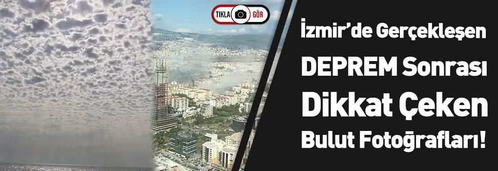 İzmir'deki Deprem Sonrası Bulut Görüntüleri