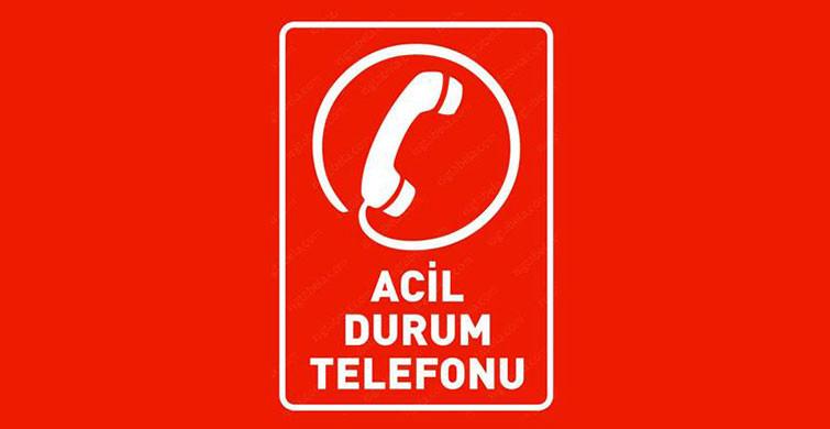 Türkiye'de Acil Durum Numaraları Neler?