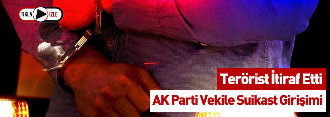 Son Dakika: Milletvekili ve Kardeşine Suikast Hazırlığındaki Terörist Yakalandı